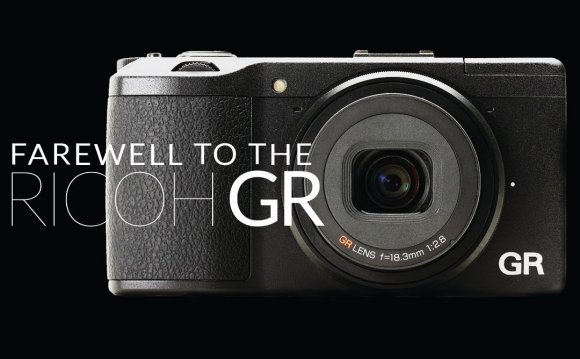 Farewell to Ricoh GR
