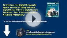 Digital Photography Tips - Best 4 Camera Settings