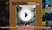 Download PDF Bystander A History of Street Photography