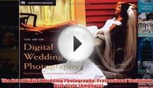 Download PDF The Art of Digital Wedding Photography