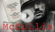 McCullin: A Documentary Film About the Iconic War Photographer